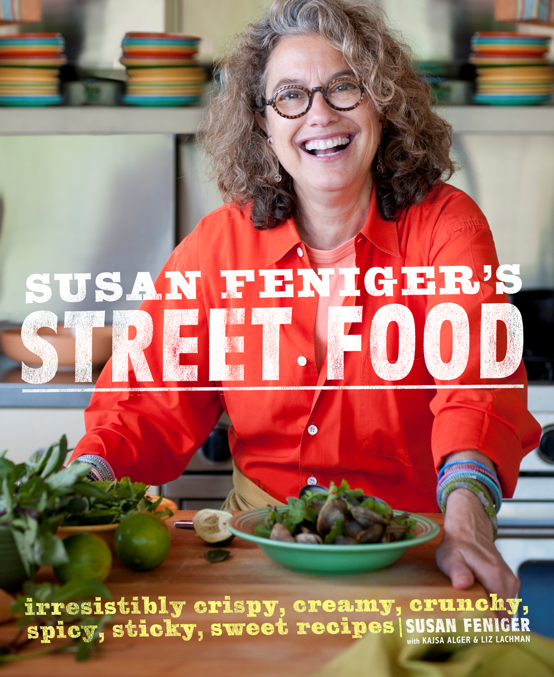 Border Grill's Susan Feniger takes people on a journey through different spices in her new book 'Street Food,' which features recipes from all over the globe. (Cover art courtesy of Random House.)